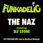 Play & Download The Naz by Funkadelic | Napster