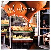 Play & Download Triorange by Justin Morell | Napster