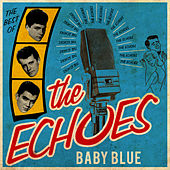 Baby Blue - The Best Of by The Echoes