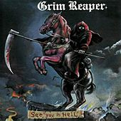 Play & Download See You in Hell by Grim Reaper | Napster