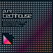 Play & Download Pure Techhouse by Various Artists | Napster