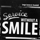 Play & Download Service Without a Smile by Serge Severe | Napster