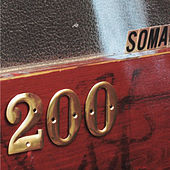 Play & Download Soma 200 by Various Artists | Napster