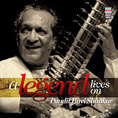 Play & Download A Legend Lives On - Pandit Ravi Shankar by Ravi Shankar | Napster