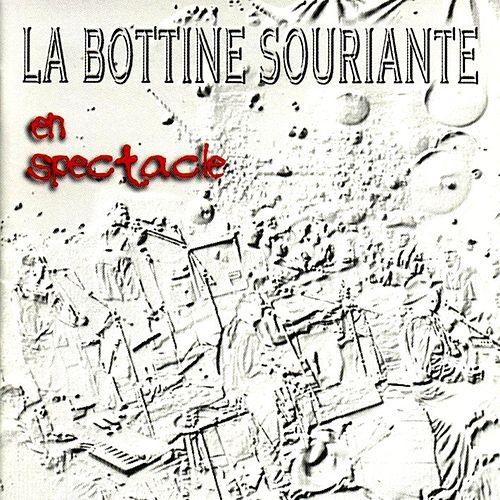 Play & Download En spectacle by La Bottine Souriante | Napster