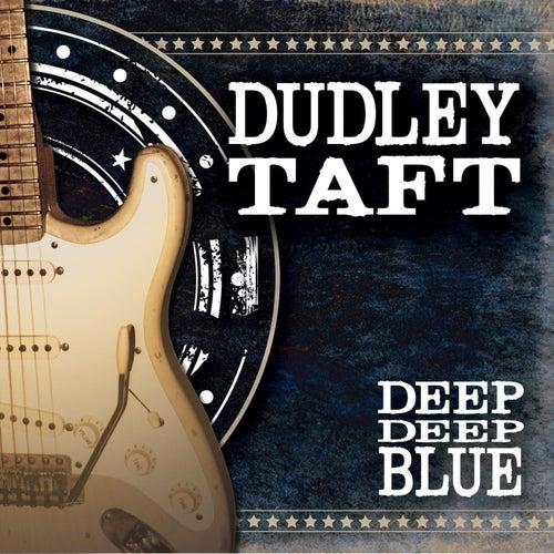 Deep Deep Blue by Dudley Taft