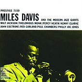 And The Modern Jazz Giants by Miles Davis
