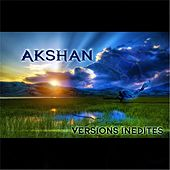 Play & Download Versions Inédites by Akshan | Napster