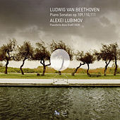 Play & Download Beethoven: Piano Sonatas Nos. 30-32 by Alexei Lubimov | Napster