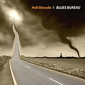 Hell Dorado by Blues Bureau