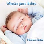 Musica para Bebes: Musica Suave para Relajar los Bebes de Musica para Bebes