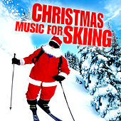 Christmas Music for Skiing by Various Artists