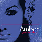 Play & Download Just Like That - Remixes V2 by Amber | Napster