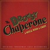 The Drowsy Chaperone by Lisa Lambert