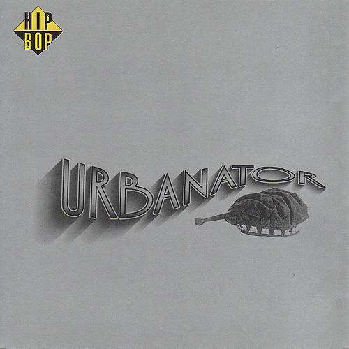Play & Download Urbanator by Urbanator | Napster