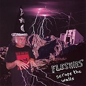 Play & Download Scrape the Walls by Fleshies | Napster