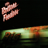 Big Six by Bottom Feeders