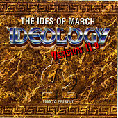 Play & Download Ideology: Version 11.0 by Ides of March | Napster