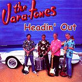 Play & Download Headin' Out by The Vara-Tones | Napster