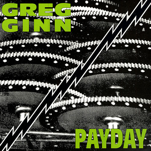 Play & Download Payday by Greg Ginn | Napster