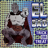 Play & Download Trick or Treat by El Bad | Napster