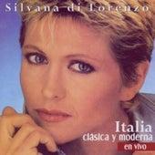 Play & Download Italia Clasica Y Moderna by Silvana Di Lorenzo | Napster