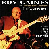 The War Is Over (Live) by Roy Gaines
