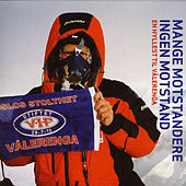 Play & Download Mange Motstandere, Ingen Motstand (En Hyllest Til VÃ¥lerenga) by Various Artists | Napster