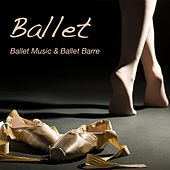 Play & Download Ballet: Ballet Music & Ballet Barre, Piano Music for Ballet Moves, Ballet Workout and Ballet Warm Up Exercises, Background Music for Ballet Classes by Ballet Piano | Napster