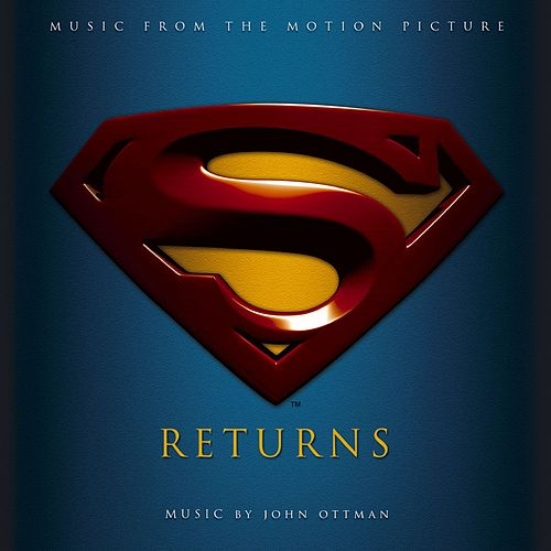 Superman Returns Music From The Motion Picture [Digital Version] by John Ottman