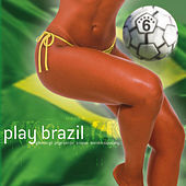 Play Brazil by Various Artists