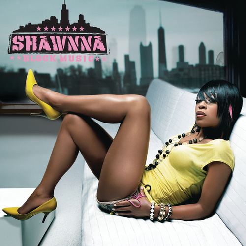 Block Music by Shawnna