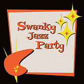 Swanky Jazz Party by Various Artists