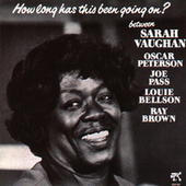 How Long Has This Been Going On? by Sarah Vaughan