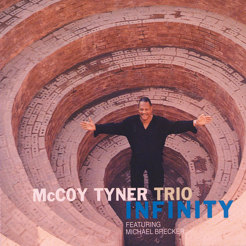 Play & Download Infinity by McCoy Tyner | Napster