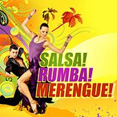 Play & Download Salsa! Rumba! Merengue! by Various Artists | Napster
