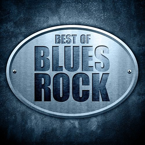 Best of Blues Rock by Various Artists