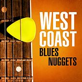 West Coast Blues Nuggets by Various Artists
