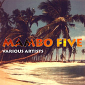 Mambo Five by Various Artists
