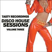Disco House Sessions - Volume Three - EP by Various Artists