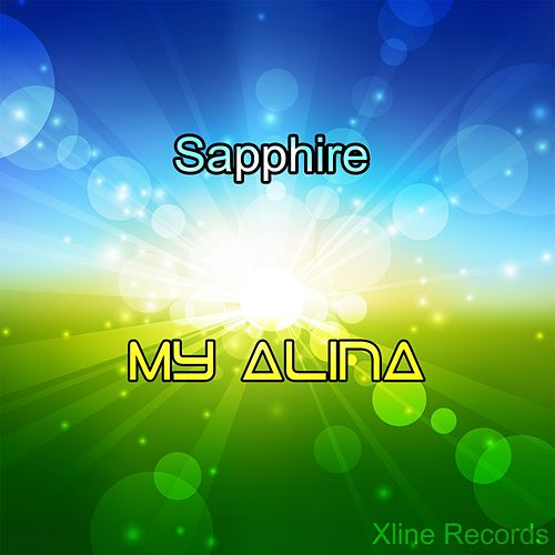 Play & Download My Alina by Sapphire | Napster