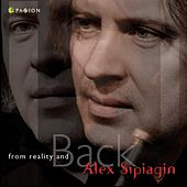 From Reality and Back by Alex Sipiagin