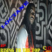 Play & Download Rising to the Top-EP by I-Octane | Napster