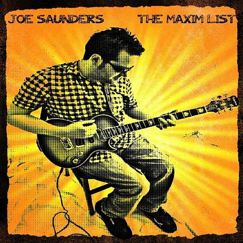 The Maxim List by Joe Saunders