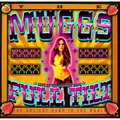Play & Download Full Tilt (Live) by The Muggs | Napster