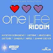 Play & Download One Life Riddim by Various Artists | Napster