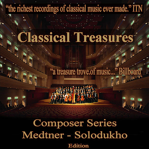 Play & Download Classical Treasures Composer Series: Medtner - Solodukho by Various Artists | Napster