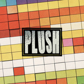 Play & Download Plush by Plush | Napster