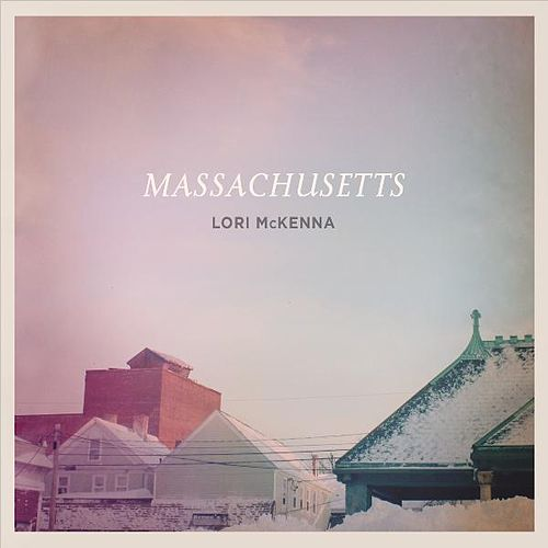 Play & Download Massachusetts by Lori McKenna | Napster