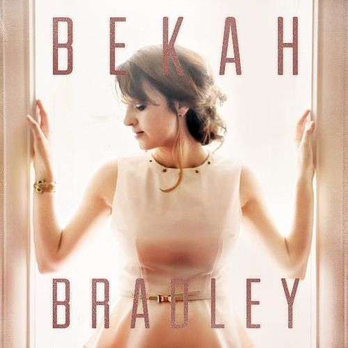 Play & Download Bekah Bradley by Bekah Bradley | Napster